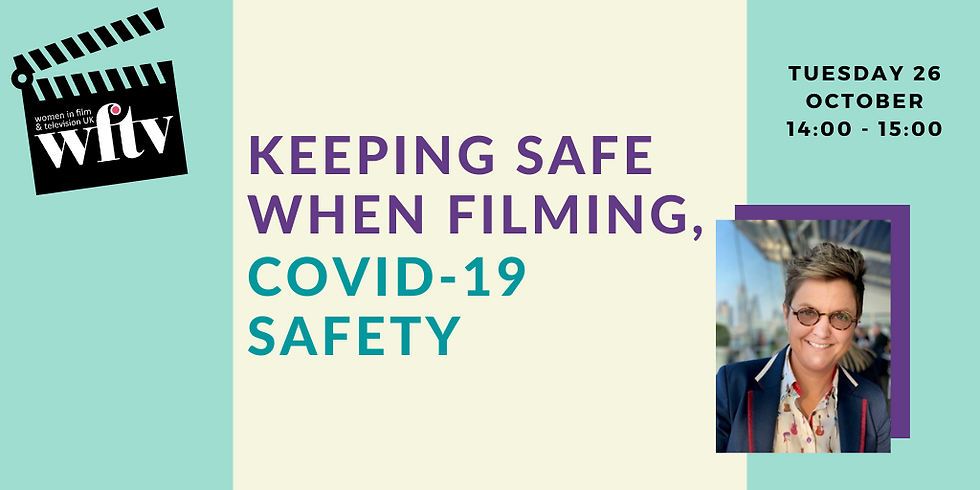 Keeping Safe when Filming, COVID-19 Safety
