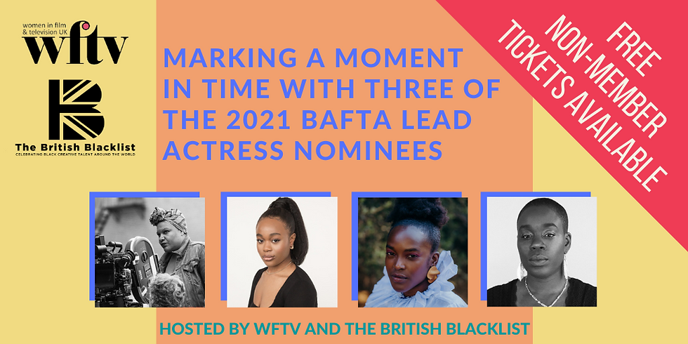 Marking a moment in time with three of the 2021 BAFTA Lead Actress nominees