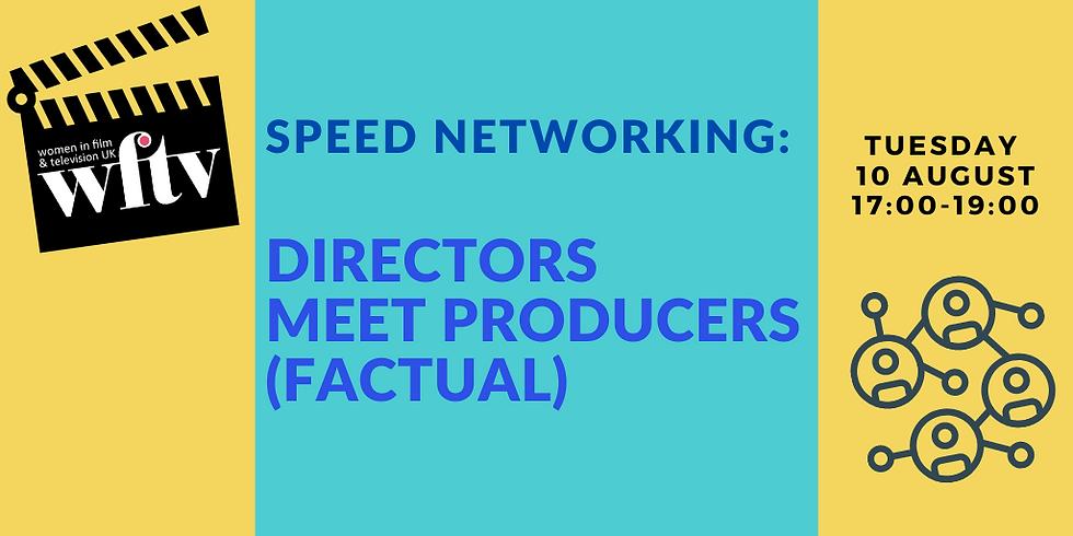 Speed Networking: Directors meet Producers (Factual)