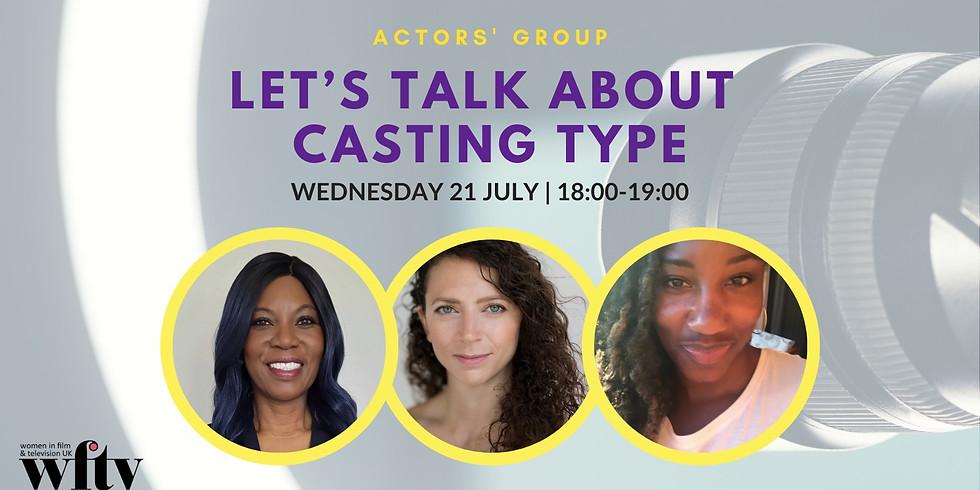 Actors' Group: Let's Talk about Casting Type