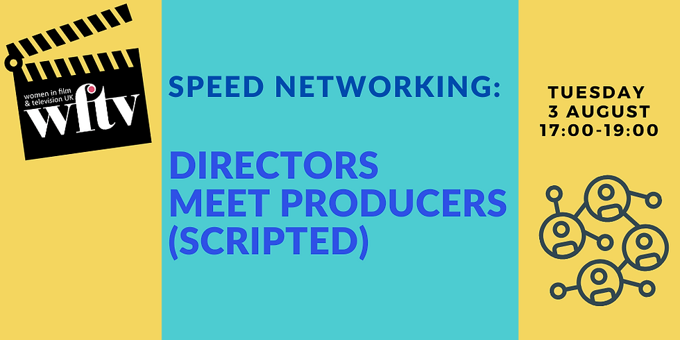 Speed Networking: Directors meet Producers (Scripted)
