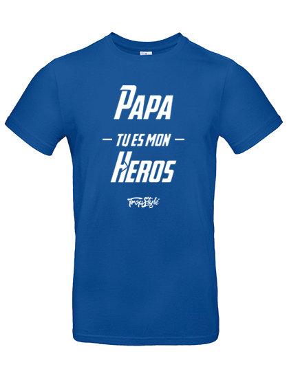 Papa Tu es mon Héros