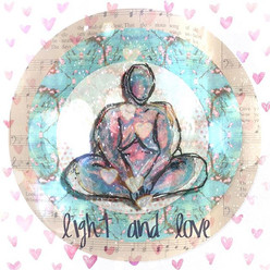 """Light and Love"" My gift to each of you"