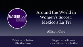 Around the World in Women's Soccer: Mexico's La Tri