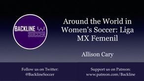 Around the World in Women's Soccer: Liga MX Femenil
