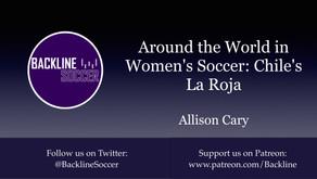 Around the World in Women's Soccer: Chile's La Roja