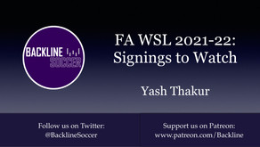 FA WSL 2021-22: Signings to Watch