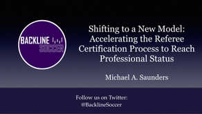 Shifting to a New Model: Accelerating the Referee Certification Process to Reach Professional Status