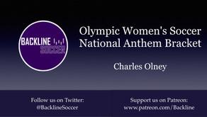 Olympic Women's Soccer National Anthem Bracket