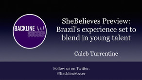 SheBelieves Preview: Brazil's experience set to blend in young talent