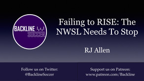 Failing to RISE: The NWSL Needs To Stop