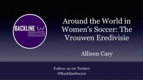 Around the World in Women's Soccer: The Vrouwen Eredivisie