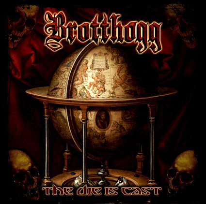 Brotthogg - The Die Is Cast: Review