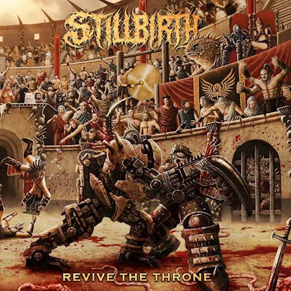 Stillbirth - Revive The Throne: Review
