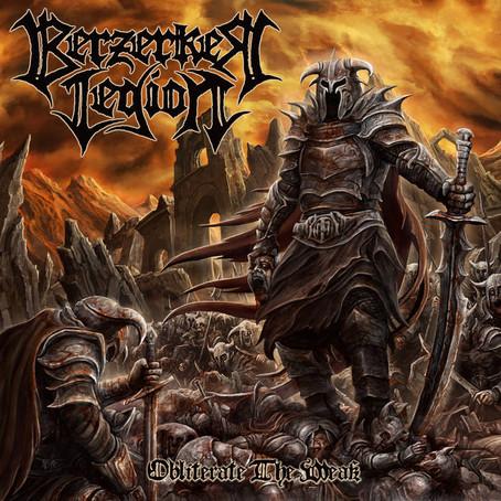 Berzerker Legion - Obliterate The Weak: Review