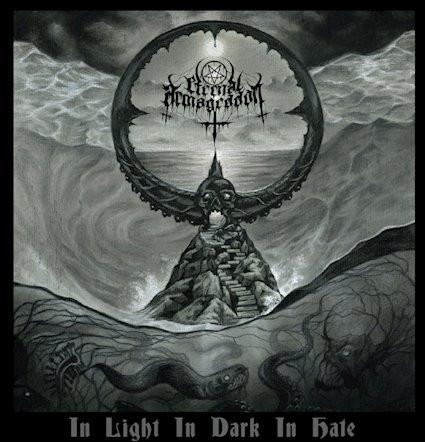 Eternal Armageddon - In Light In Dark In Hate: Review