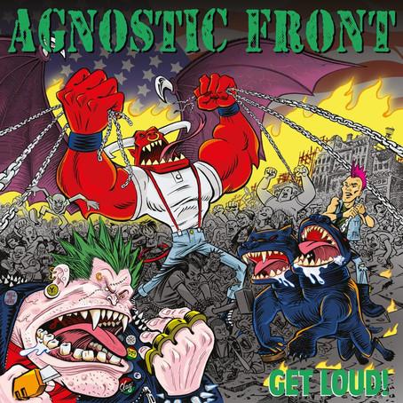 Agnostic Front - Get Loud!: Review