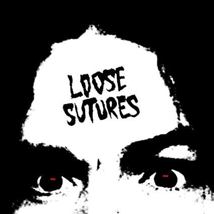 Loose Sutures - Loose Sutures: Review