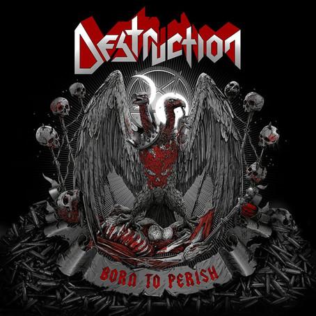 Destruction - Born to Perish: Review