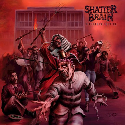 Shatter Brain - Pitchfork Justice: Review
