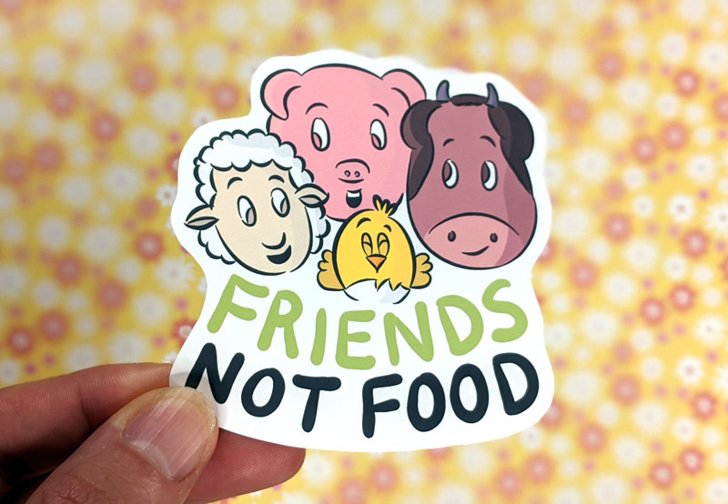 vegan friends not food sticker