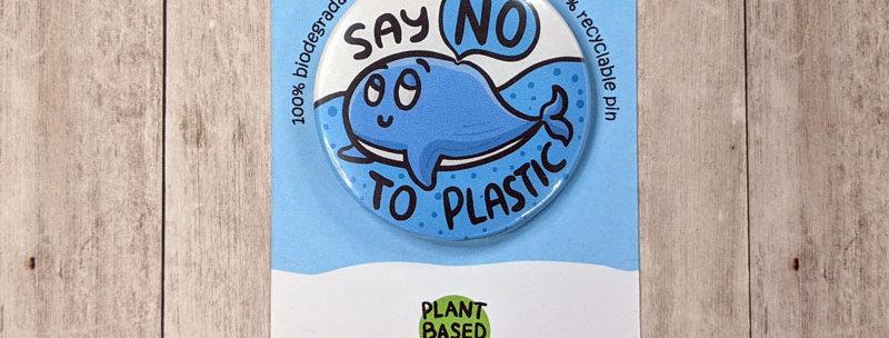 Say no to plastic badge