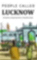 PEOPLE CALLED LUCKNOW COVER.jpg