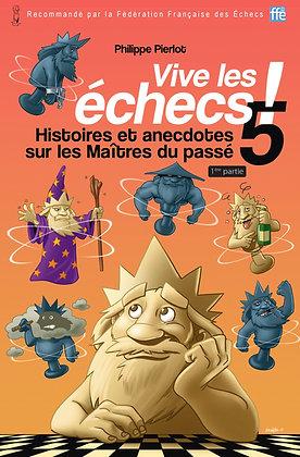 Vive les échecs 5 !