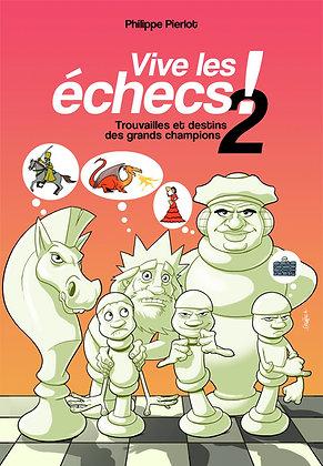 Vive les échecs 2 !