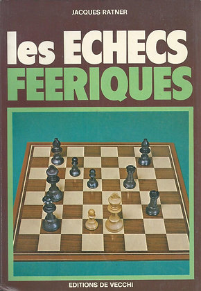 Les échecs féeriques