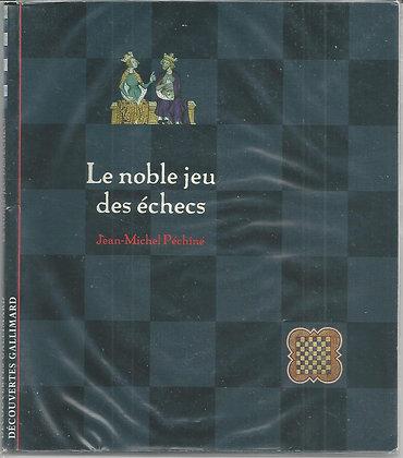 Le noble jeu des échecs
