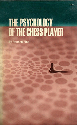 The psychology of the chess player