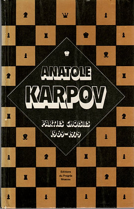 Anatole KARPOV - Parties choisies