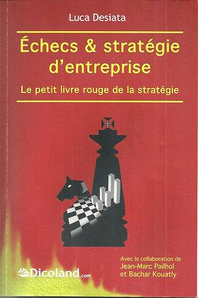 Echecs et stratégie d'entreprise
