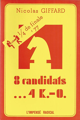 8 candidats...4 K-O