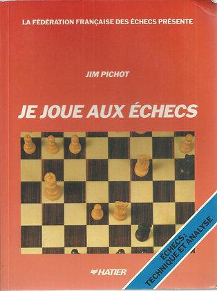 Je joue aux échecs