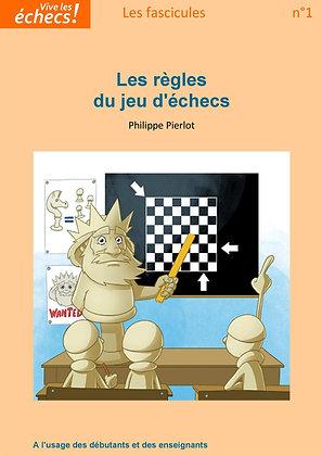 Fascicule n°1 : les règles du jeu d'échecs