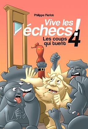Vive les échecs 4 !