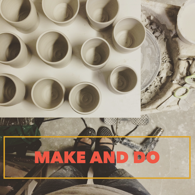 welcome to make and do!
