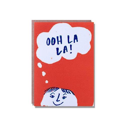 Ooh La La - Greeting Card