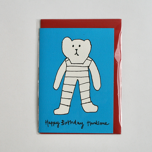 Happy Birthday Handsome - Greetings Card