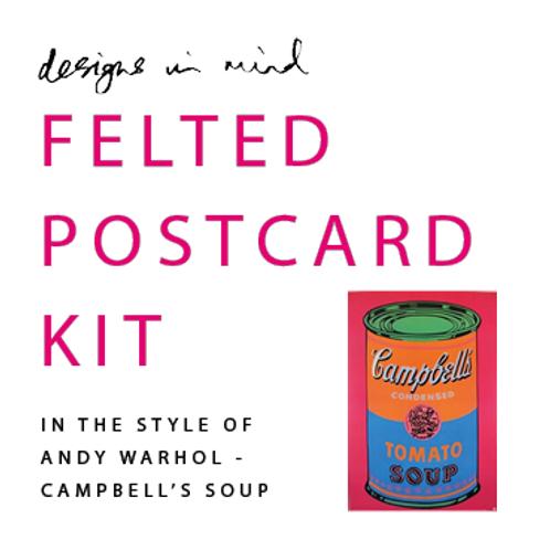 Felted Postcard Kit - Andy Warhol - Campbells Soup