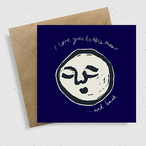 'I love you to the moon and back' Greetings Card