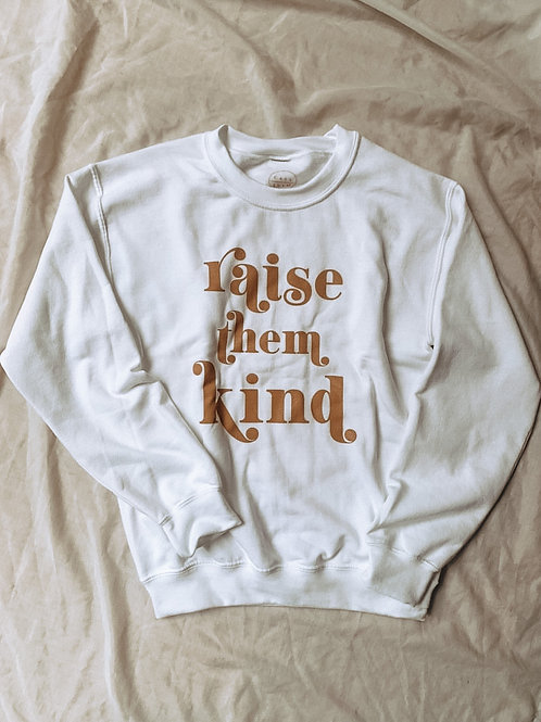 Raise Them Kind Pullover