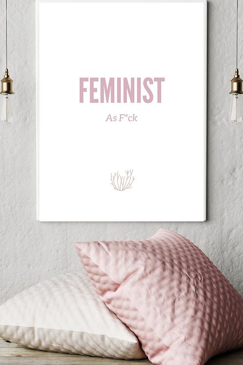Prints: Feminist AF