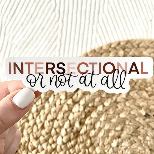 Intersectional or Not At All