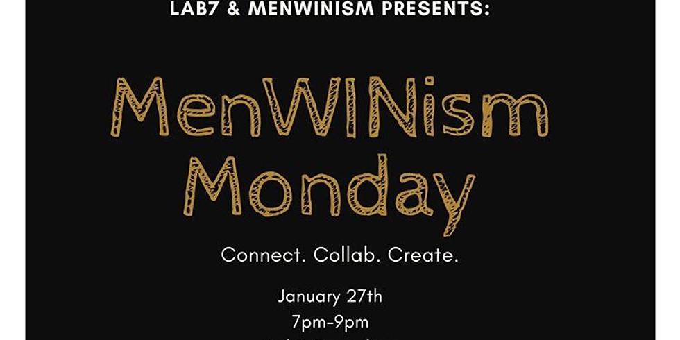 MenWinism Monday