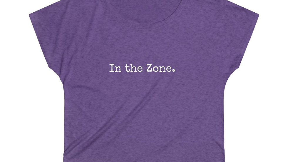 In the Zone. [Women's Loose Tee]