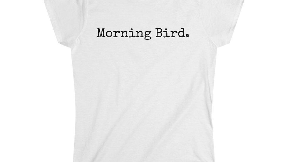 Morning Bird. [Women's Tee]