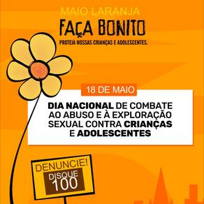 Dia Nacional de Combate ao Abuso e Exploração Sexual Infantil